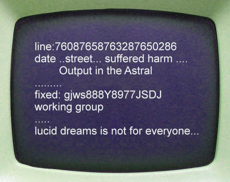 синий экран и самонабирающийся текст. выход в астрал может быть опасен. осознанные сны не для всех